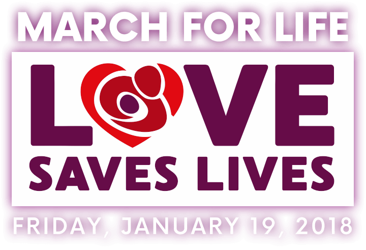 2018 March for Life theme  LOVE SAVES LIVES logo